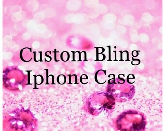 Custom Bling iPhone Case with no cabochons