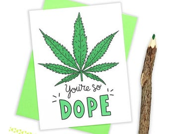 Moving SALE Funny Birthday Card, Marijuana Card, Weed, Cannabis, Funny Friendship Card, Dope, I Like You, Boyfriend Card, Bestie Card,