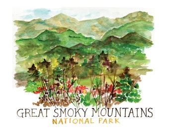 Great Smoky Mountains Watercolor Print with hand lettering -- National Parks, Gatlinburg, Tennessee