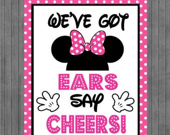 ON SALE!!  Mouse Birthday Sign, We've Got Ears Say Cheers, Hot pink
