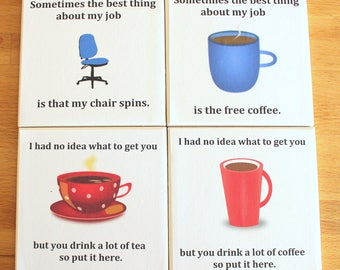 Funny Office Coaster,Tea Coaster,Coffee Coaster,Office Chair,Co-worker Gift,Office Present,Ceramic Coaster,Novelty Coaster,Funny Coaster