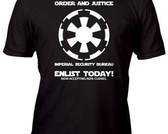 Limited Edition Order & Justice Imperial Security Original Galactic Enlist Today Custom Shirt All sizes up to Plus 5x