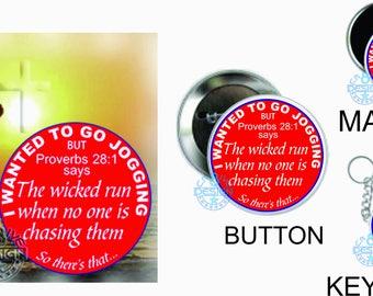 Jogger Bible  Scripture  Quote Button Proverbs 28:1 Christian Humor