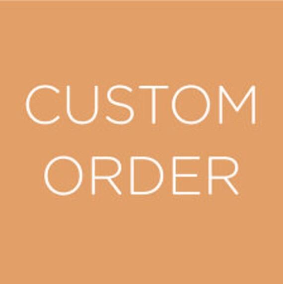 Custom Order for CWN