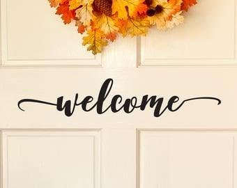 Welcome Door Decal, Front Door Decal, Welcome Vinyl Decal, Welcome Door Decal, Front Door Sticker, Welcome Door Sign, Welcome Door D00138
