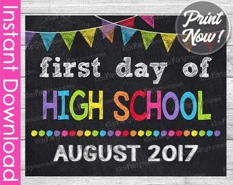 First Day of High School Sign INSTANT DOWNLOAD, August 2017 PRINTABLE First Day of School Chalkboard Ninth 9th Grade 1st First Day of School