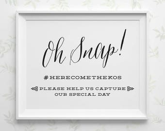 PRINTABLE Oh Snap Wedding Sign, Personalized Wedding Hashtag Sign, Custom Instagram Social Media Sign, Black and White Reception Sign, WS1BP