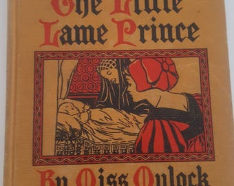 Vintage 1937 printing of The Little Lame Prince, beautifully illustrated from a 1909 Rand McNally Publishing by Miss Mulock