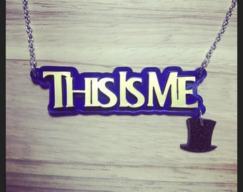 The Greatest Showman Inspired This Is Me Acrylic Necklace with Charm