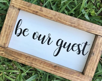 Be Our Guest/ Beauty and the Beast/ Home Decor