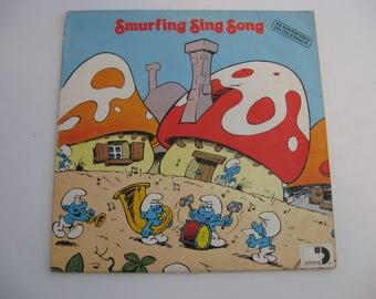 Smurfs - Smurfing Sing Song - Circa 1979