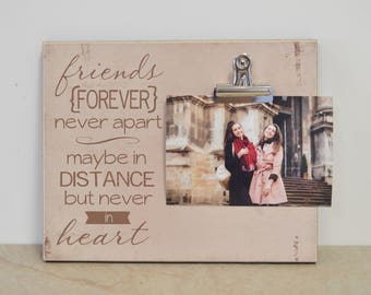 Going Away Gift, Moving Away Gift For Friend, Friend Photo Frame, Housewarming Gift {Friends Forever Never Apart} Picture Frame Gift For Her