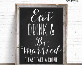Eat | Drink | Be Married Printable Wedding Bar Sign