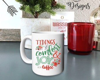 Tidings of Comfort & Coffee 15 oz. Mug