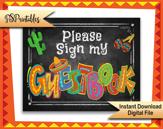 Sign MY Guestbook | PRINTABLE Grad Sign, Quinceañera printable guestbook sign, Mexican Fiesta, Graduation Decor, Birthday FIesta Party Sign