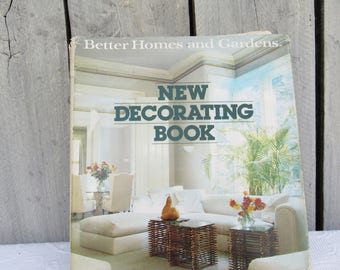 New Decorating Book 1981 Version, Better Homes and Gardens, Fun 80s Home Decor Reference Guide & How To Do Everything