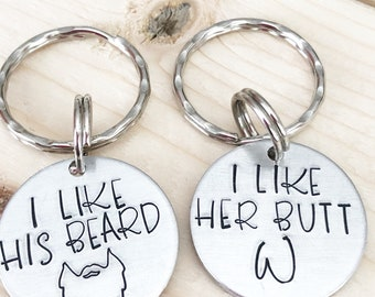I like his beard I like her butt - His and Her keychains - Keychain set - Hand stamped keychains - Beard lovers - Beard oil - Gift for beard