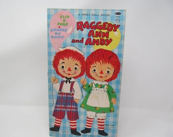 1969 Raggedy Ann And Andy Flip A Page Change An Outfit A First Doll Book