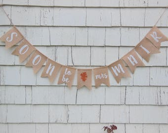 soon to be mrs banner fall bridal shower banner fall in love banner