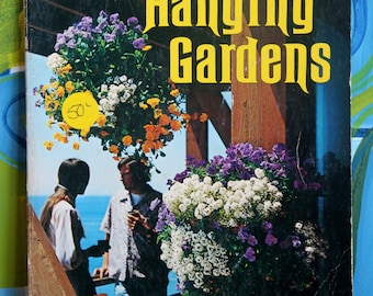 Vintage Sunset Press Ideas for Hanging Gardens 1975