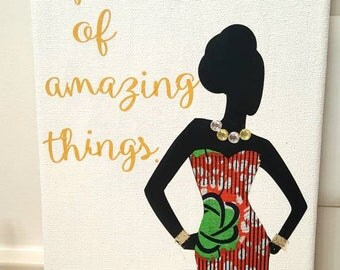 Art on canvas,tribal,office art, birthday gift,fashion,African art best friend,mom,inspirational, inspiration,I am capable of amazing things