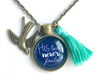 His Love Never Fails - Pendant, Tassel and Bird Charm Necklace, Christian Jewelry