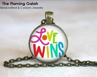 L0VE WINS Pendant• GAY PR1DE• Love Wins•Love is Love•LGBT Rainbow• Pro Gay Marriage•Gift Under 20 • Made in Australia (P1421)