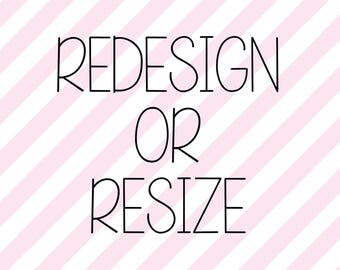 Add On - Redesign or Resize