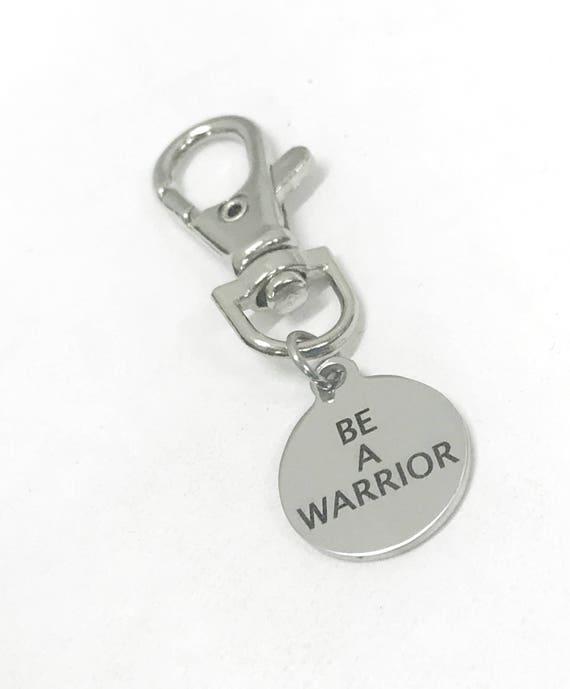 Motivational Zipper Pull, Be A Warrior Zipper Pull, Motivational Gifts, Success Quotes, Motivating Quotes, Inspiring Quotes, Purse Charm