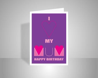 Mum Happy Birthday card for MUM from daughter from son I Love my MUM card personalised inside message option lilac pink red hearts