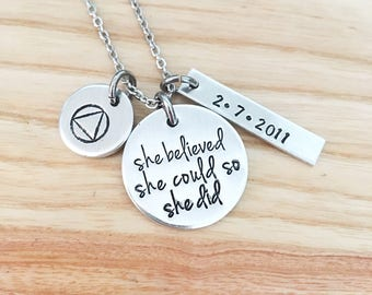 Sober anniversary - She believed she could so she did - sobriety necklace jewelry gift - addiction recovery gift - drug alcohol addiction