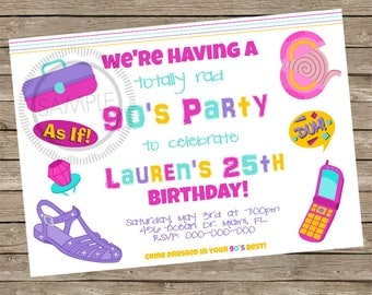 90's Party / I Love The 90's / Totally 90's Birthday Party Invitation