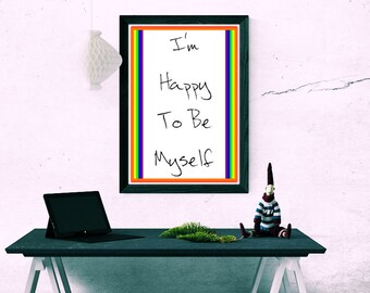 Happy To Be Myself Printable Motivational Poster