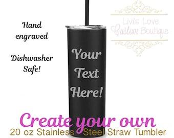 Custom Straw Tumbler - Design your own - Dishwasher Safe - 20 oz Stainless Steel Straw Tumbler - Matte Black - Create my own water bottles