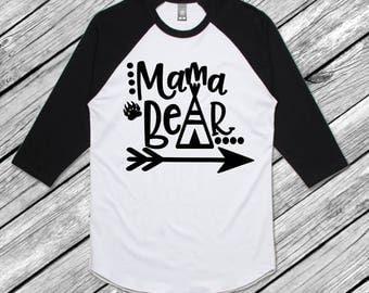 Mama Bear Shirt, Mama Bear, Raglan, Baseball shirt, Mom Shirt, Women's Shirt, Momma Shirt, Mama Shirt, Black Raglan