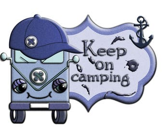 """Digital Clipart """"Keep on Camping""""  for t shirts, bags, clothing, pillows, cushions, scrapbook etc"""