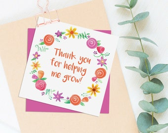 Teacher thank you card - Thank you for helping me grow
