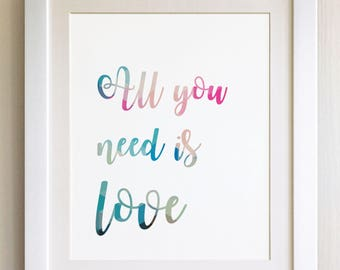 """QUOTE PRINT, All you need is Love, *UNFRAMED* 10""""x8"""", Modern Geometric Design"""