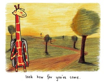 Motivating Giraffe - Look how far you've come - 8x11 A4 Print