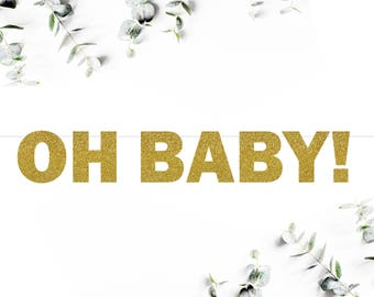 OH BABY! (F5) - glitter banner / baby shower / gender reveal / party decoration