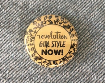 revolution girl style now! riot grrl, feminist pins, 1 inch pin back button