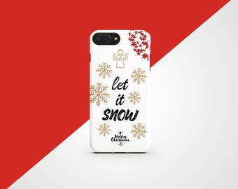 Let It Snow iPhone 8 Case Christmas iPhone X Case iPhone 7 Clear iPhone 8 Plus iPhone 6 Plus Xmas iPhone 5 Case iPhone SE Quote Galaxy S8