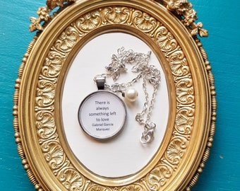 Book Nook, Book Quote Necklace, There is always something left to love., Gabriel García Márquez, One Hundred Years of Solitude, MarjorieMae