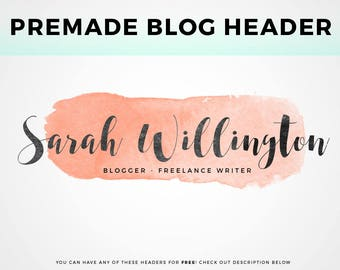 Blog logo design etsy premade blog header pick your own watercolor header image blog header logo pronofoot35fo Gallery