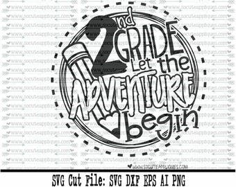 Back to school SVG, 2nd Grade let the adventure begin SVG, 2nd grade cut file, school svg, 2nd grade svg, school svg, socuteappliques