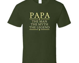 Papa The Man The Myth The Legend T Shirt T Shirt Tee Shirt Gift for Poppa PawPaw Tata Grandpa Dad him Christmas
