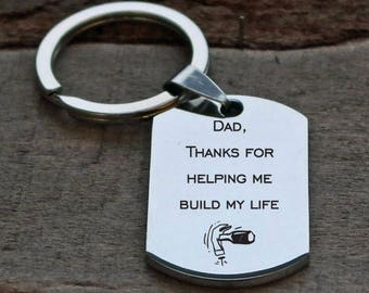 Dad Thanks for Helping me Build My Life Personalized Key Chain - Engraved