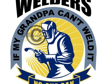 Welder Svg, Grandfather Weld Svg, Dxf For Silhouette, Eps File