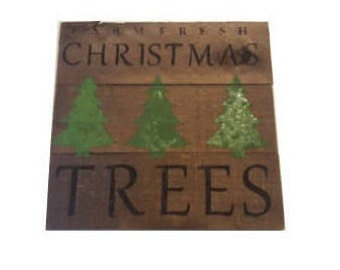 Farm Fresh Christmas Trees Wood Pallet Sign