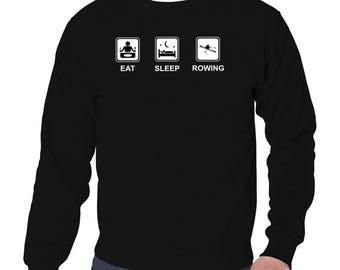 Eat Sleep Rowing Sweatshirt